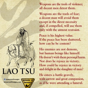 weapons are the tools of violence lao tsu